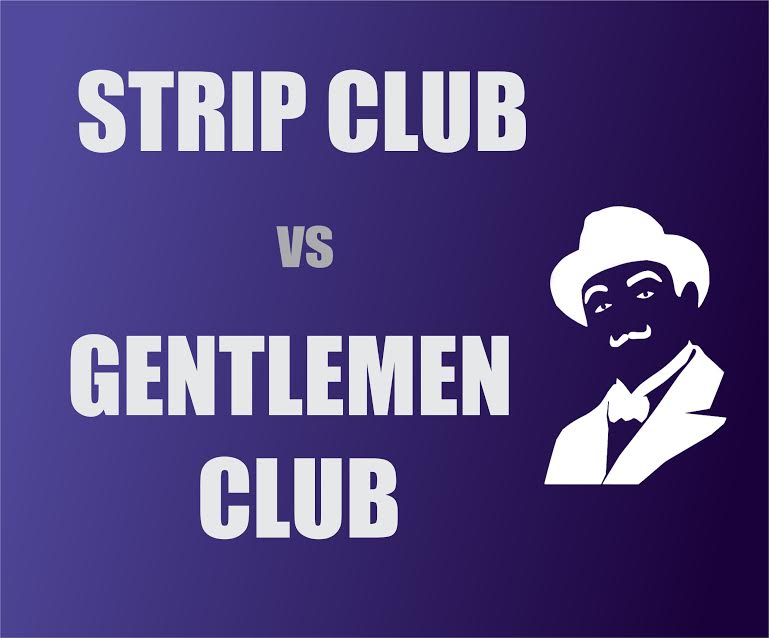 Strip club vs Gentlemen Club in London